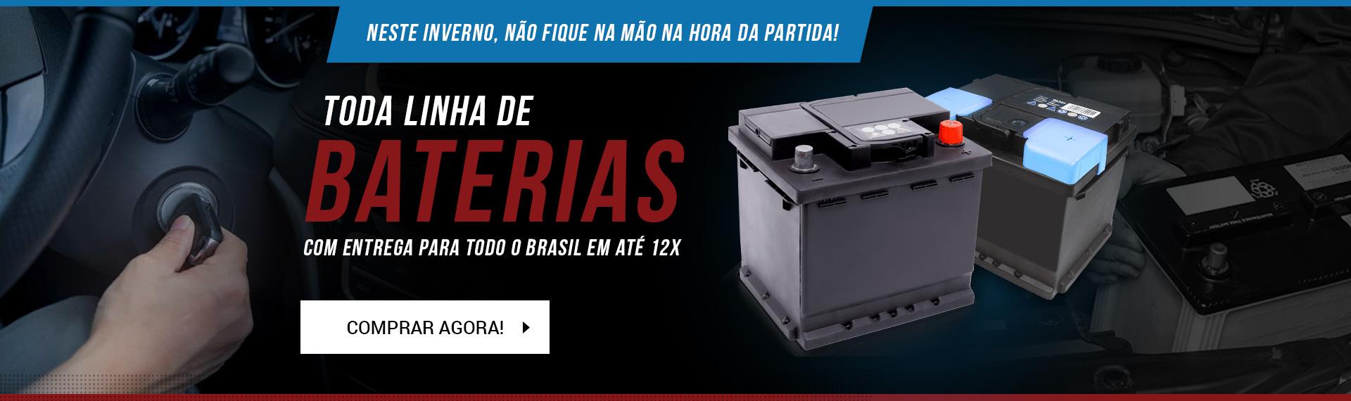 Toda linha de baterias, com entrega para todo brasil em até 12x