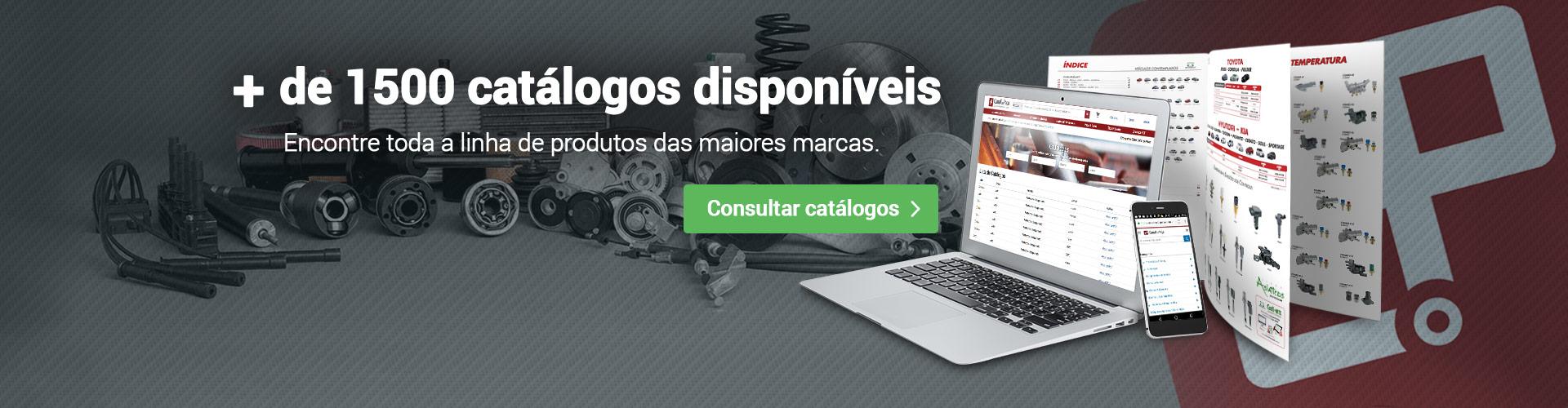 + 1500 catálogos disponíveis Encontre toda a linha de produtos das maiores marcas