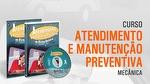 Curso Atendimento e Manutenção Preventiva - VIDEOCARRO - 11.10.01.203 - Unitário