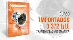 Transmissão Automática - 372 LE - Módulo 3 - VIDEOCARRO - 10.10.00.160 - Unitário