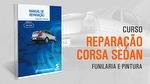 Manual de Reparo - Corsa Sedan - Módulo 2 - VIDEOCARRO - 10.10.00.154 - Unitário